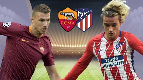 AS Roma vs Atletico Madrid, 01h45 ngày 13/9: Chinh phạt thành Rome