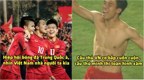 """Fan Trung Quốc: """"Cầu thủ Việt Nam cởi áo ra thấy cơ bắp cuồn cuộn, cầu thủ mình thì toàn hình xăm"""""""