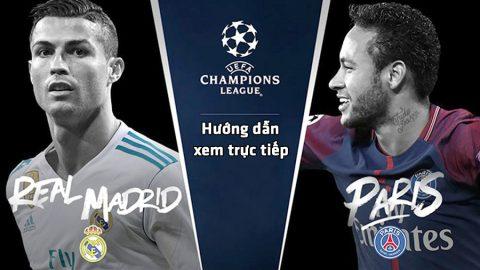 Hướng dẫn chi tiết khán giả Việt Nam xem trực tiếp Champions League theo cách siêu dễ dàng, siêu nét