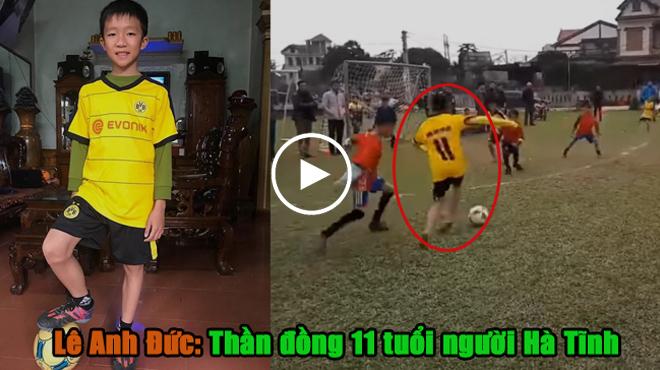 VIDEO: Thần đồng 11 tuổi người Hà Tĩnh gây xôn xao cộng đồng mạng với khả năng rê bóng như Messi, sút bóng như Ronaldo