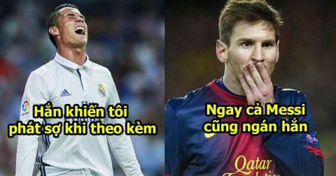 Ronaldo: Cả đời tôi sợ nhất là gã hậu vệ này, hắn đã bám theo thì còn lâu mới thoát được