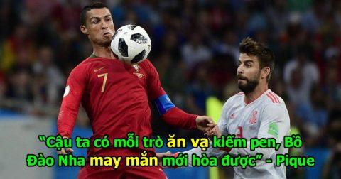 """Pique: """"Ronaldo chỉ biết ăn vạ kiếm pen thôi, cả 3 bàn của Bồ Đào Nha đều ăn may"""""""