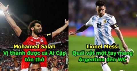 10 thánh gánh team đơn độc nhất World Cup 2018: Đổ mồ hôi sôi nước mắt vì Argentina, Messi vẫn chưa thể sánh với Ronaldo