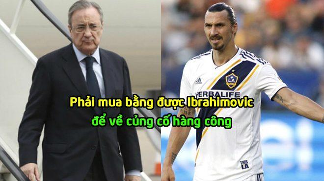 """Chấn động Real: Ông trùm Perez """"mất trí"""" mua Ibrahimovic, 3 SAO bự phản đối"""