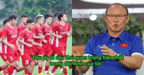 Thầy Park chỉ đích danh cầu thủ quan trọng nhất của ĐTVN, thế này còn ai dám đòi loại anh khỏi AFF Cup đây!