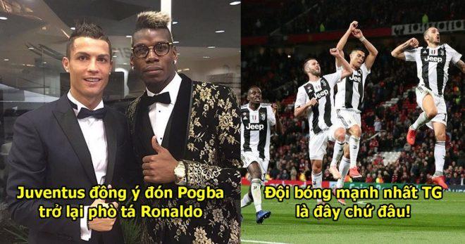 Nhờ điều khoản đặc biệt này, MU không thể cản Juve đón Pogba về phò tá Ronaldo, đội bóng mạnh nhất vũ trụ là đây chứ đâu!