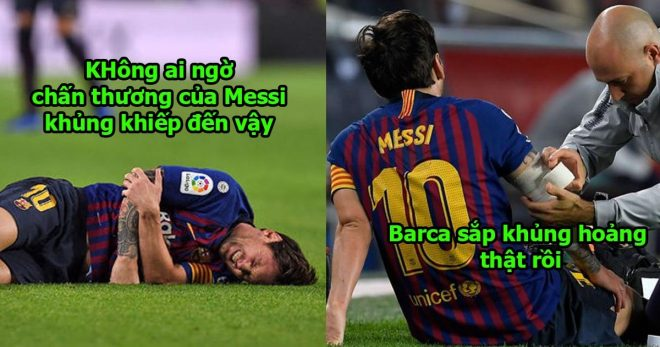Chính thức: Barca công bố tình trạng của Messi, không ai ngờ chấn thương của anh lại trầm trọng đến như vậy