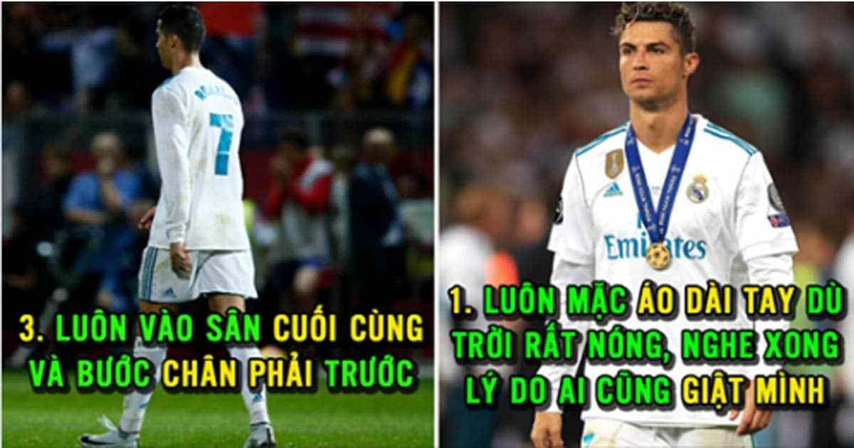 7 quy luật mà Ronaldo chưa bao giờ làm sai trong suốt 15 năm qua: Số 6 làm ai cũng xúc động rơi nước mắt