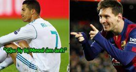 """""""Ronaldo lúc nào cũng bị Messi ám ảnh nên mới phải chuyển sang Juve đấy"""""""