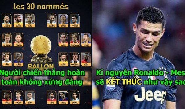 Xong! Bằng chứng chắc chắn cho thấy QBV 2018 sẽ không thuộc về Ronaldo-Messi, người được vinh danh khiến tất cả phẫn nộ