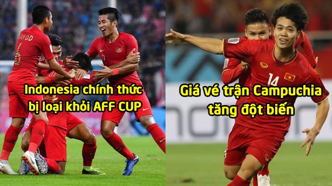 TIN NÓ.NG AFF CUP ngày 22/11: Indonesia chính thức bị loại; giá vé trận Campuchia cao ngất ngưởng