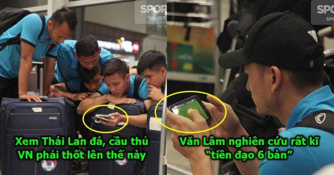 CHÙM ẢNH: Vừa xuống sân bay, cả đội Việt Nam đã túm tụm xem giò tiền đạo Thái ghi 6 bàn, nhìn phản ứng của Quế Hải mà cười ra nước mắt
