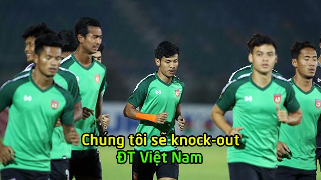 """HLV Myanmar: """"Chúng tôi đâu cần phải giấu số, giấu bài như Việt Nam đâu"""""""