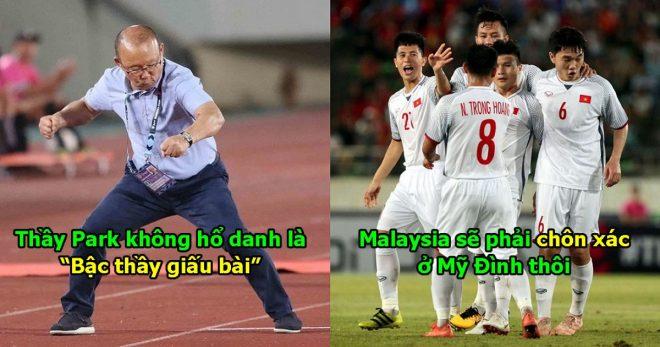 """ĐT Việt Nam đón tin cực vui, thầy Park giấu bài kĩ thế này Malaysia sẽ phải """"đầu hàng"""" ngay tại Mỹ Đình mà thôi!"""