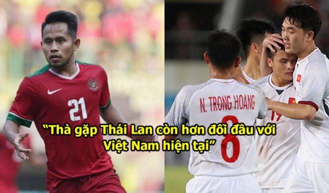 """Thua muối mặt Singapore, """"Messi Indonesia"""" run rẩy thế này khi nói về ĐT Việt Nam đây"""