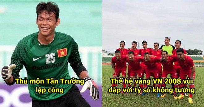 Đội hình vô địch AFF Cup 2008 tụ hội, thủ môn Tấn Trường ghi bàn thằng giúp ĐTVN  có chiến thắng đậm đà