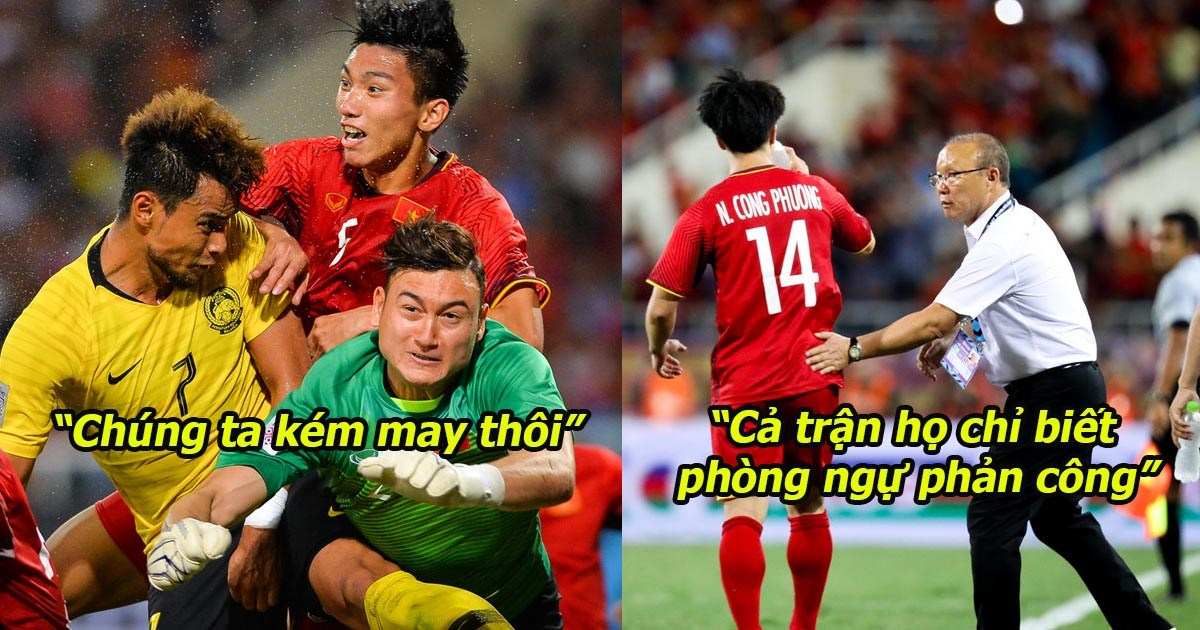 """Báo Malaysia cay cú: """"Việt Nam may mắn mới sống sót sau hiệp 1. Chúng ta đá hay hơn rõ ràng"""""""