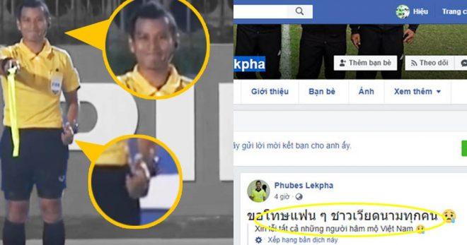 Sợ thụt quần với độ hung hãn của CĐV Việt Nam, trọng tài Thái Lan hối hận xin lỗi trên facebook cá nhân
