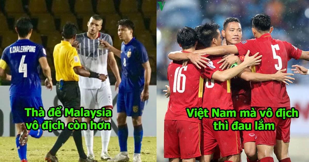 """CĐV Thái Lan: """"Đội bóng nào vô địch cũng được, nhưng cầu mong đừng phải là Việt Nam"""""""