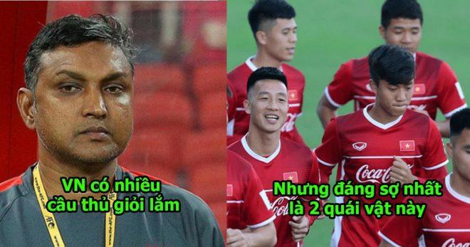 HLV Lào: Việt Nam có 2 cầu thủ đẳng cấp như châu Âu ấy, chúng tôi chắc sẽ phát ốm vì họ mất!