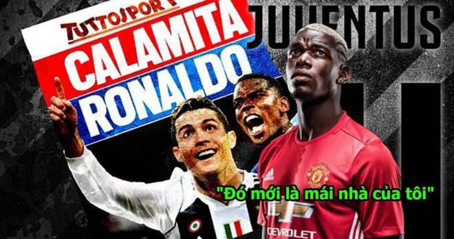 """Pogba tuyên bố: """"Muốn được trở về khoác áo Juventus sánh vai cùng CR7"""""""