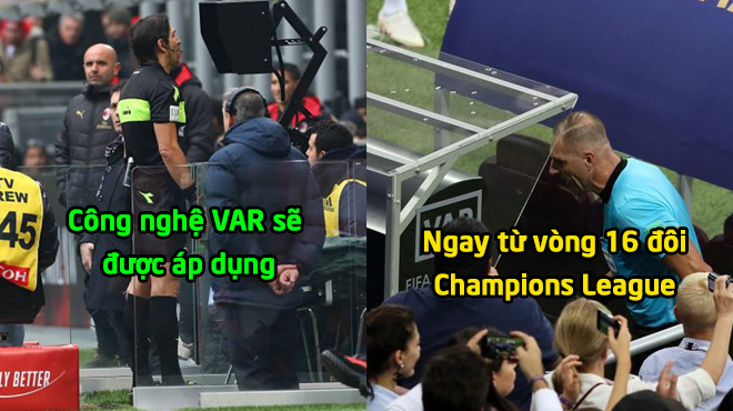 XONG! Không cần phải đợi đến hết mùa, Champions League CHÍNH THỨC thay đổi cực lớn ngay vòng 16 đội khiến tất cả vỡ òa