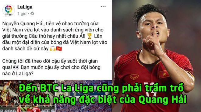 THẬT 100%: BTC La Liga tung thông điệp đặc biệt ca ngợi Quang Hải, niềm tự hào của Việt Nam là đây