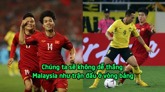 """Cựu trung vệ của ĐTVN: """"Nếu vào tới chung kết, chúng ta cũng không dễ thắng Malaysia"""""""