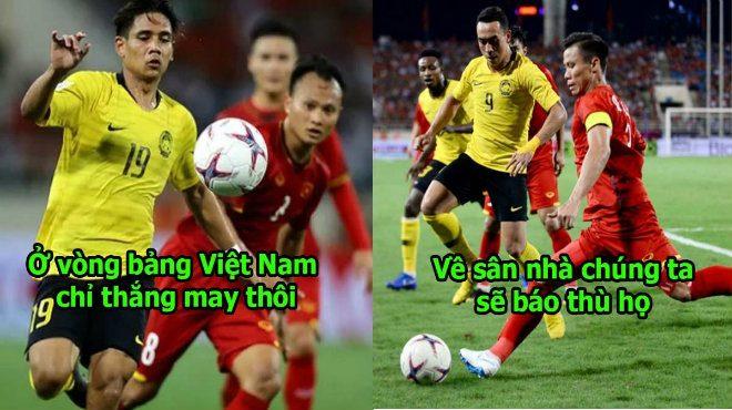 """Báo Malaysia: """"Ơn giời Việt Nam đã vào chung kết, cơ hội để chúng ta báo thù đây rồi, Malaysia sẽ vô địch thôi"""""""
