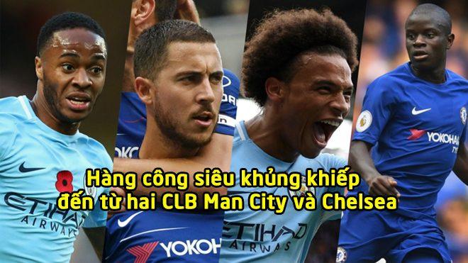"""Đội hình kết hợp Chelsea vs Man City: Sức mạnh khủng khiếp của """"tam tấu"""" H-S-S"""