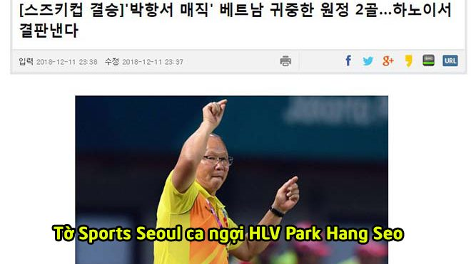"""Báo Hàn Quốc ca ngợi """"phép thuật"""" Park Hang Seo, tin Việt Nam sẽ lên ngôi vô địch"""