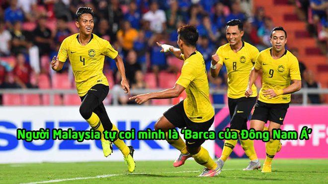 """Người Malaysia: """"Chúng tôi chính là Barca của Đông Nam Á; Việt Nam chẳng là gì cả"""""""