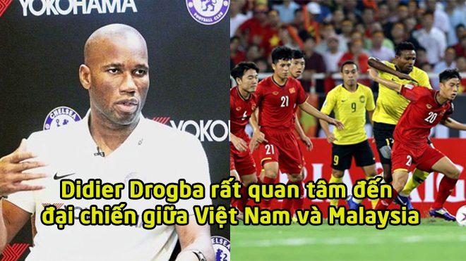 Đích thân huyền thoại Didier Drogba lên tiếng trước đại chiến giữa Việt Nam và Malaysia
