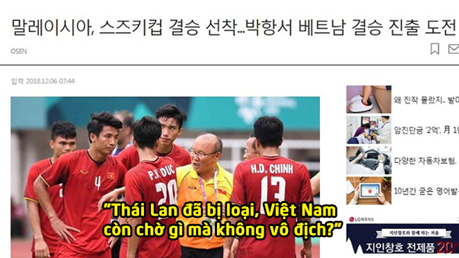 """Báo Hàn Quốc: """"Thái Lan đã bị loại, Việt Nam còn chờ gì mà không vô địch?"""""""