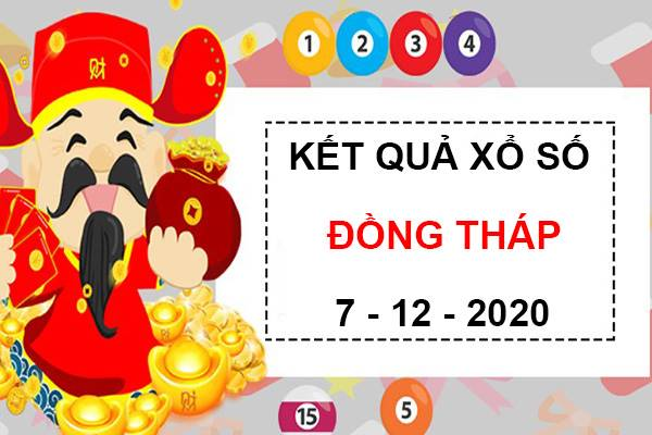 Phân tích xổ số Đồng Tháp thứ 2 ngày 7/12/2020