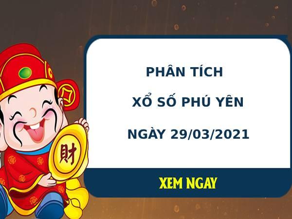 Phân tích kết quả XS Phú Yên ngày 29/03/2021