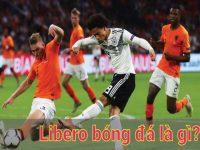 Libero bóng đá là gì? Nguồn gốc và đặc điểm của Libero
